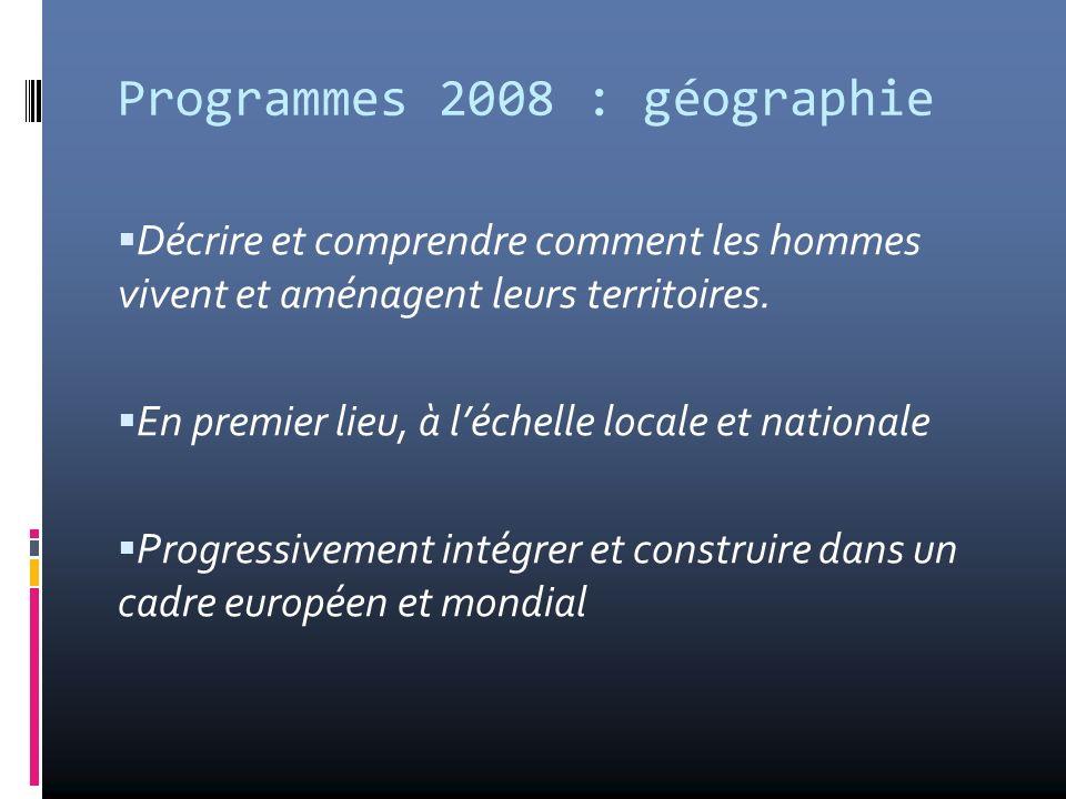 Programmes 2008 : géographie