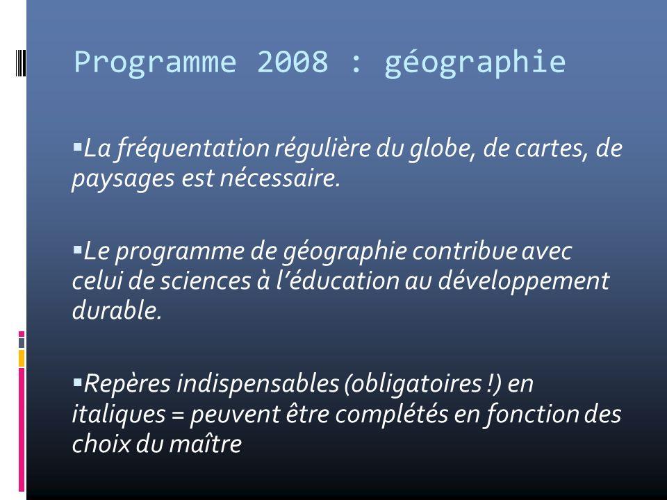 Programme 2008 : géographie
