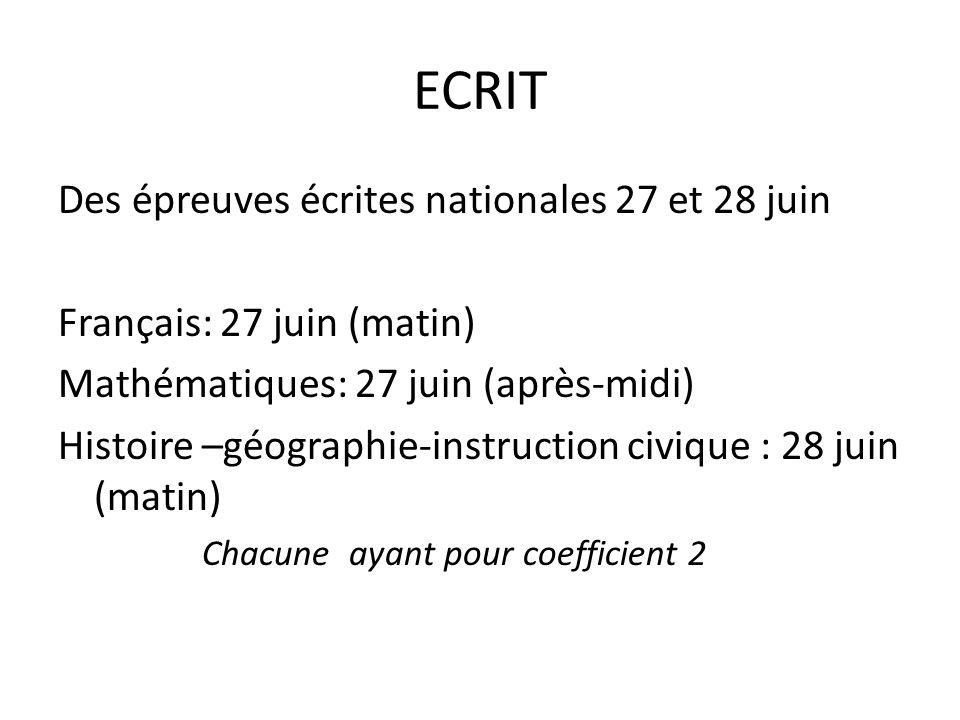 ECRIT Des épreuves écrites nationales 27 et 28 juin
