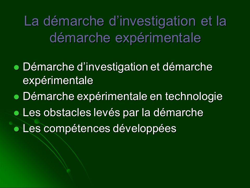 La démarche d'investigation et la démarche expérimentale