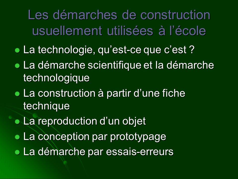 Les démarches de construction usuellement utilisées à l'école
