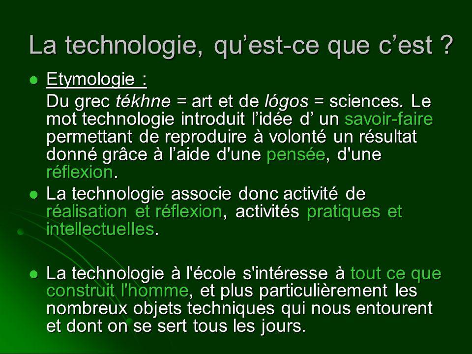 La technologie, qu'est-ce que c'est