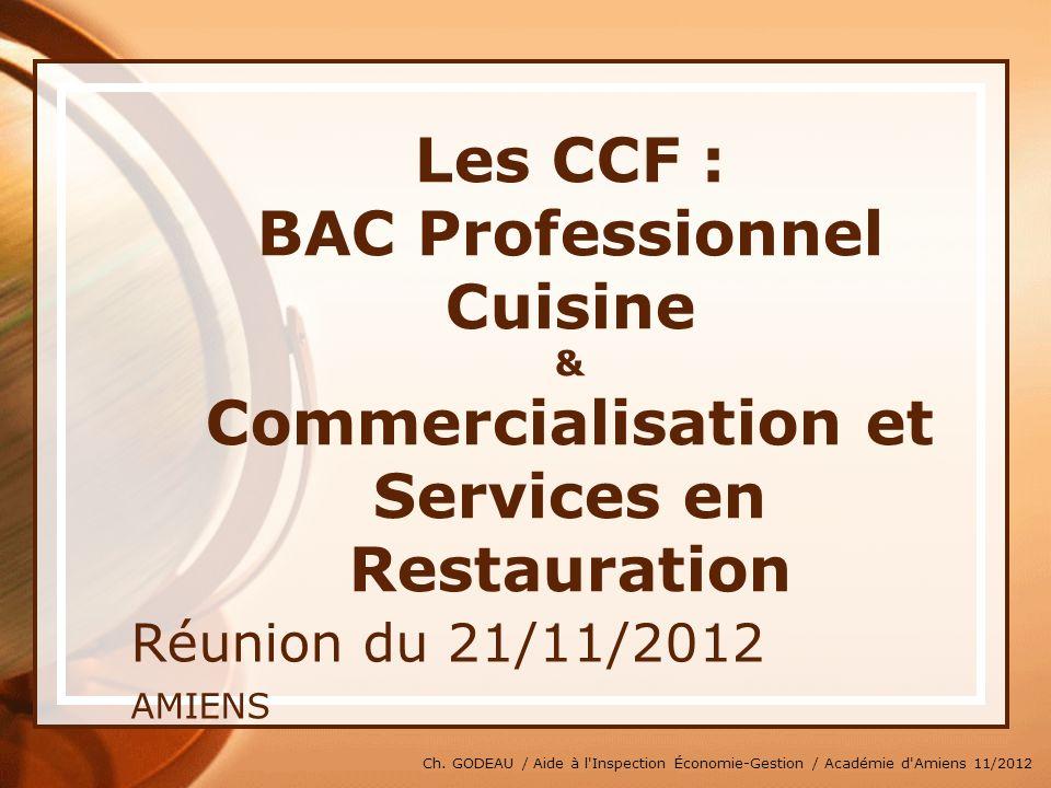 * 07/16/96. Les CCF : BAC Professionnel Cuisine & Commercialisation et Services en Restauration. Réunion du 21/11/2012.