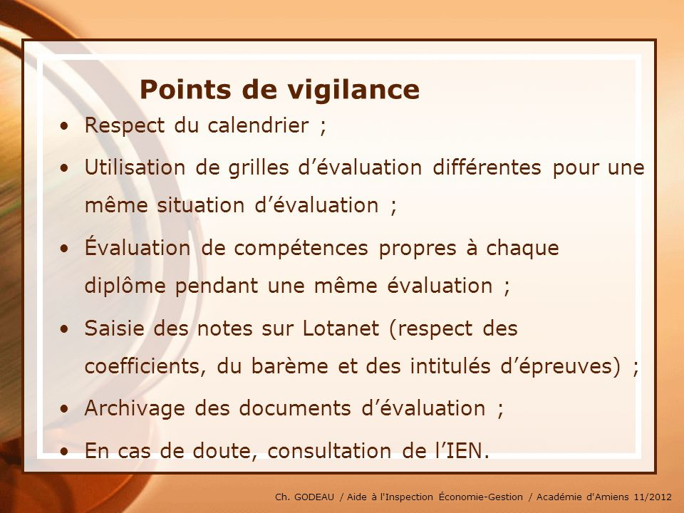 Points de vigilance Respect du calendrier ;