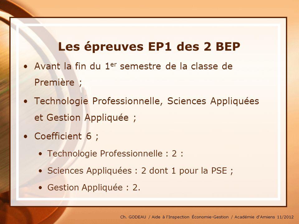 * 07/16/96. Les épreuves EP1 des 2 BEP. Avant la fin du 1er semestre de la classe de Première ;