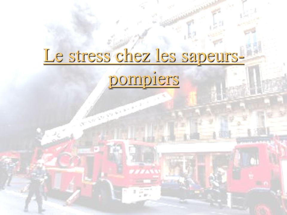 Le stress chez les sapeurs-pompiers