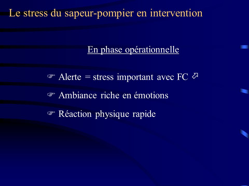 Le stress du sapeur-pompier en intervention