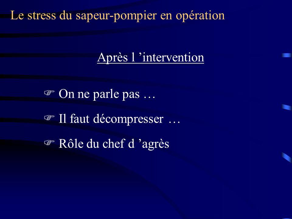 Le stress du sapeur-pompier en opération