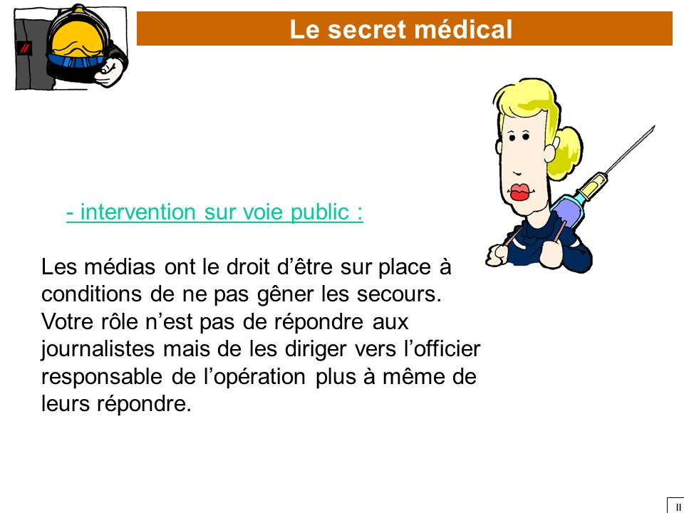Le secret médical - intervention sur voie public :