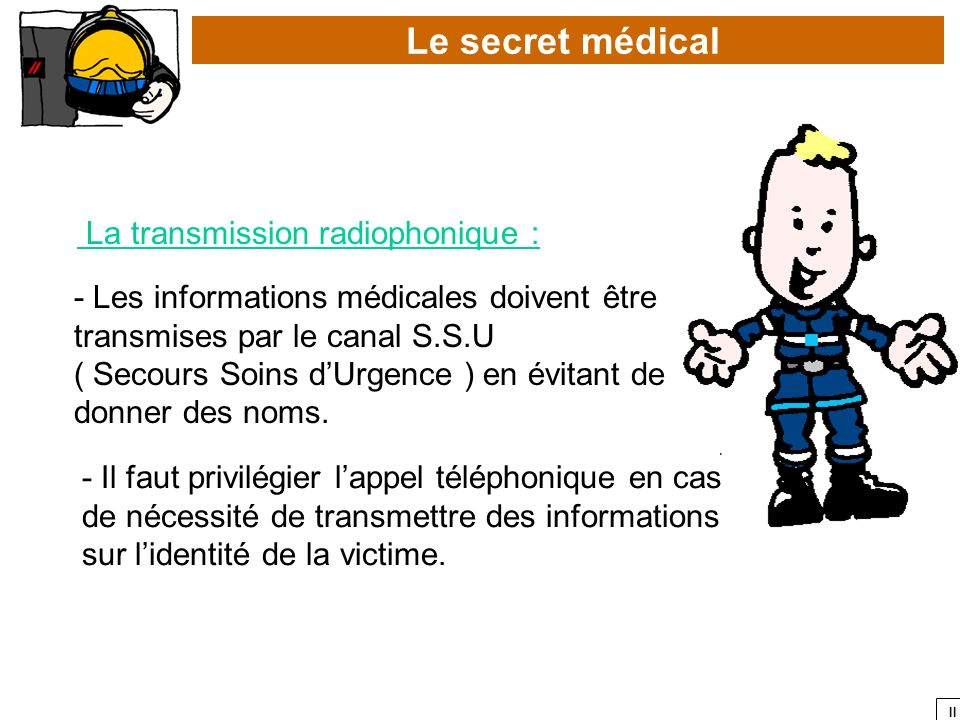 Le secret médical La transmission radiophonique :