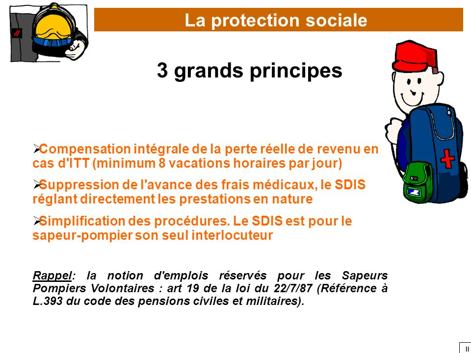 3 grands principes La protection sociale
