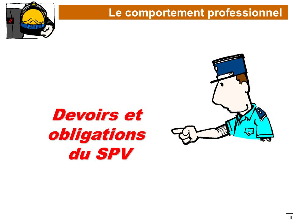 Devoirs et obligations du SPV