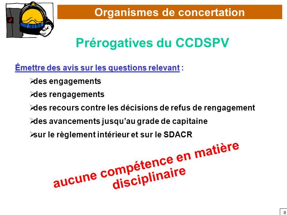 Prérogatives du CCDSPV aucune compétence en matière disciplinaire
