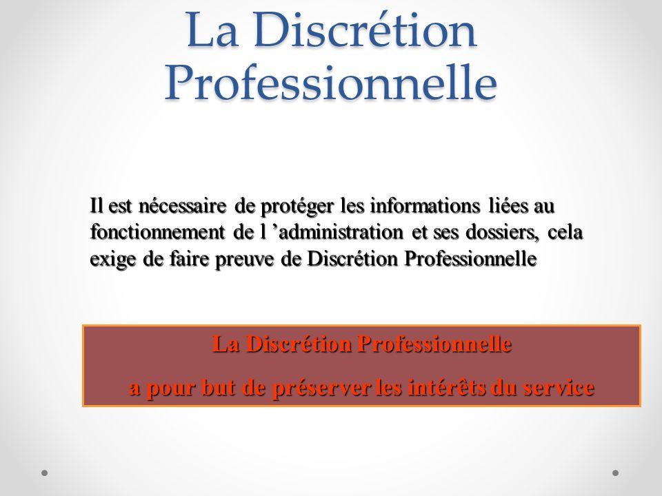 La Discrétion Professionnelle