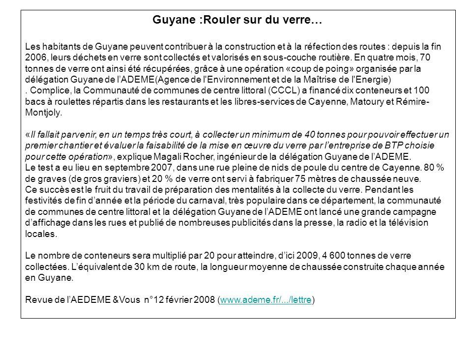 Guyane :Rouler sur du verre…