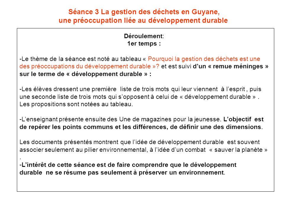 Séance 3 La gestion des déchets en Guyane,