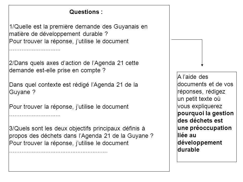 Questions : 1/Quelle est la première demande des Guyanais en matière de développement durable