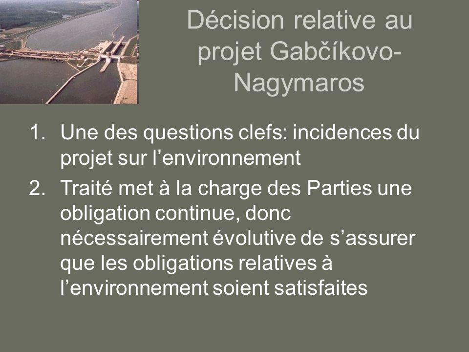 Décision relative au projet Gabčíkovo-Nagymaros