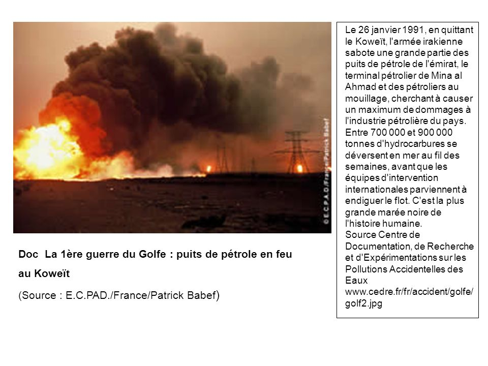 Doc La 1ère guerre du Golfe : puits de pétrole en feu au Koweït