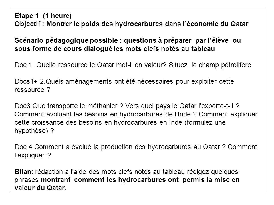 Etape 1 (1 heure) Objectif : Montrer le poids des hydrocarbures dans l'économie du Qatar.
