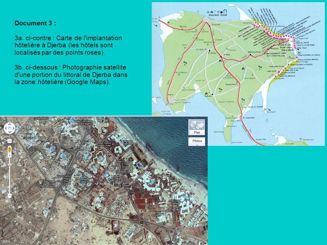 Document 3 :3a. ci-contre : Carte de l implantation hôtelière à Djerba (les hôtels sont localisés par des points roses).