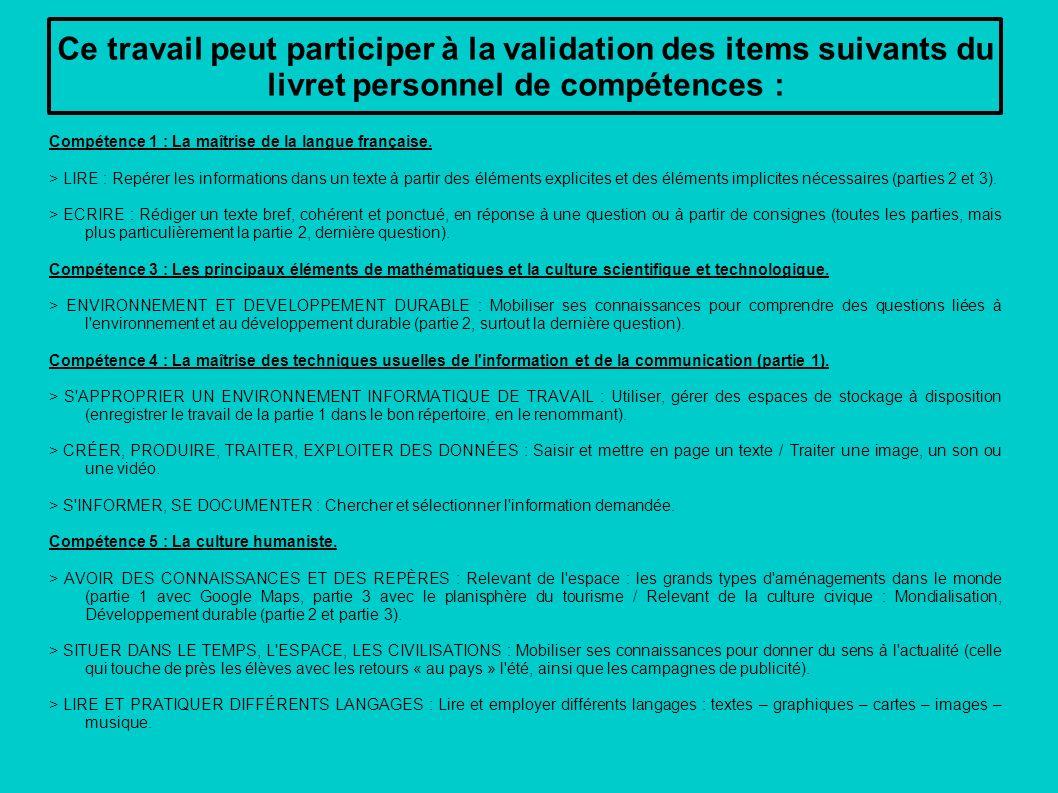 Ce travail peut participer à la validation des items suivants du livret personnel de compétences :