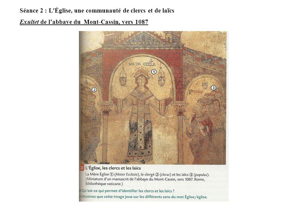 Séance 2 : L Église, une communauté de clercs et de laïcs