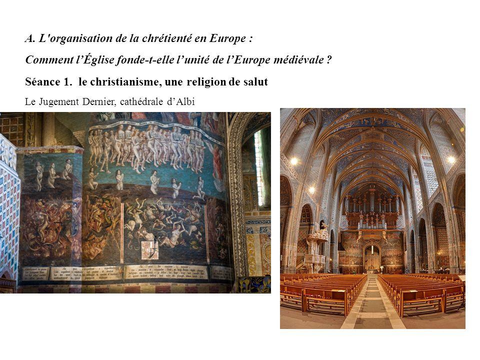 A. L organisation de la chrétienté en Europe :