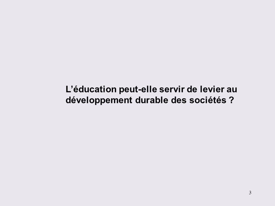 L'éducation peut-elle servir de levier au développement durable des sociétés