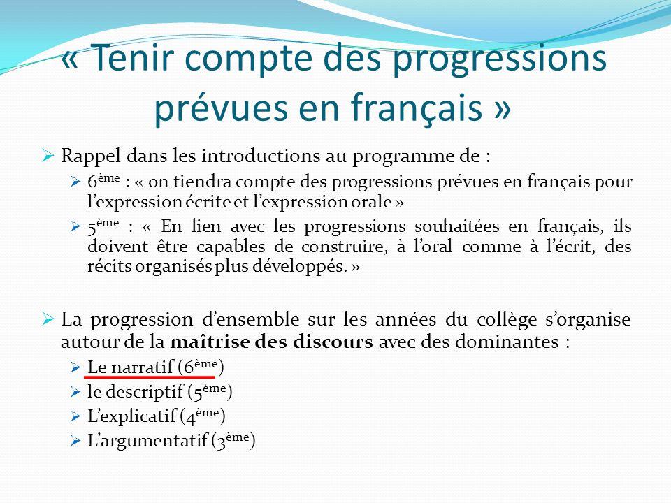 « Tenir compte des progressions prévues en français »