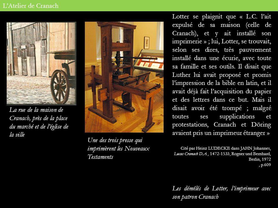 Les démêlés de Lotter, l'imprimeur avec son patron Cranach