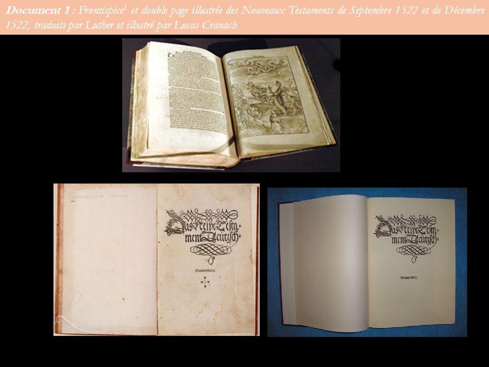 Document 1 : Frontispice1 et double page illustrée des Nouveaux Testaments de Septembre 1522 et de Décembre 1522, traduits par Luther et illustré par Lucas Cranach