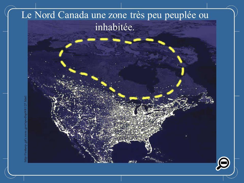 Le Nord Canada une zone très peu peuplée ou inhabitée.