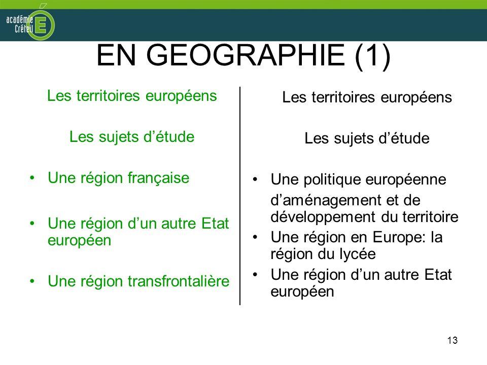 EN GEOGRAPHIE (1) Les territoires européens Les territoires européens