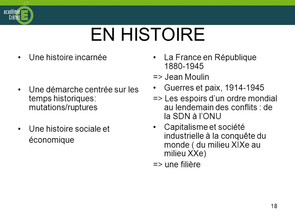 EN HISTOIRE Une histoire incarnée