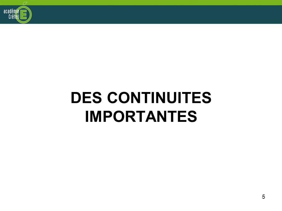 DES CONTINUITES IMPORTANTES