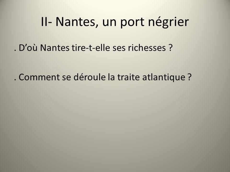 II- Nantes, un port négrier