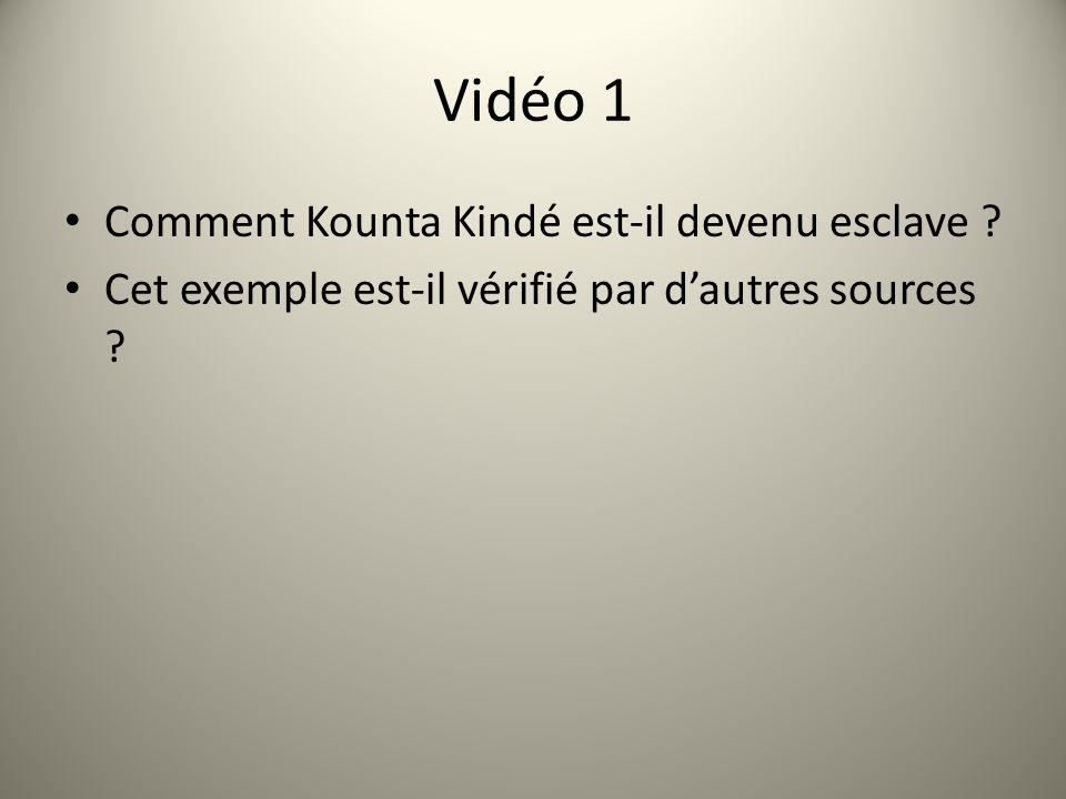 Vidéo 1 Comment Kounta Kindé est-il devenu esclave