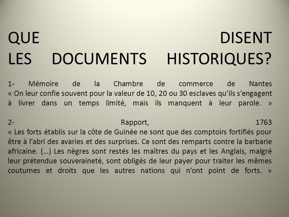 QUE DISENT LES DOCUMENTS HISTORIQUES