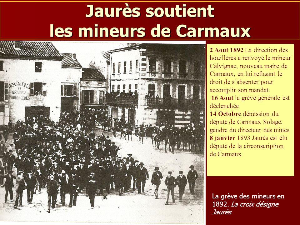 Jaurès soutient les mineurs de Carmaux