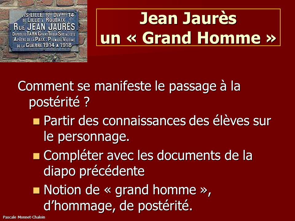 Jean Jaurès un « Grand Homme »