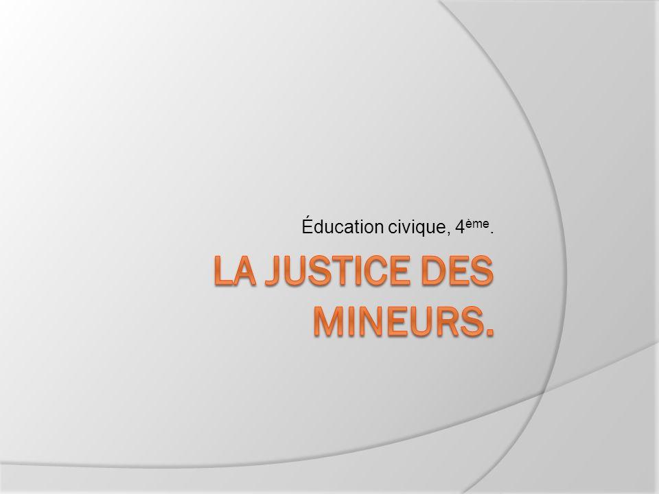 Éducation civique, 4ème. La justice des mineurs.