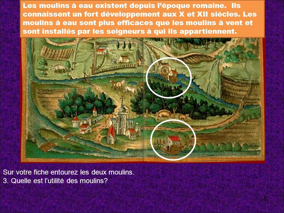 Les moulins à eau existent depuis l'époque romaine