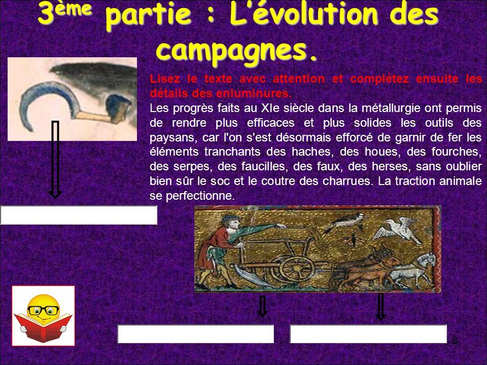 3ème partie : L'évolution des campagnes.