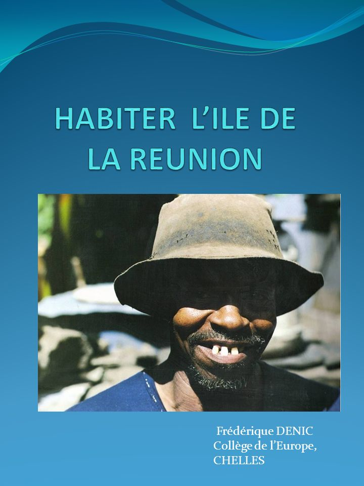 HABITER L'ILE DE LA REUNION
