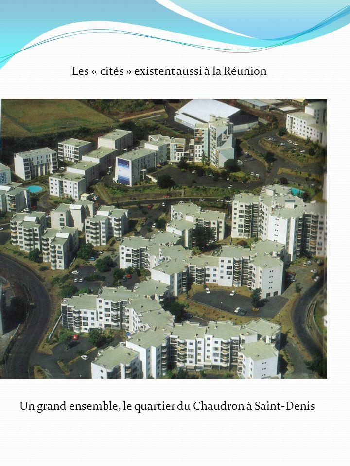 Les « cités » existent aussi à la Réunion
