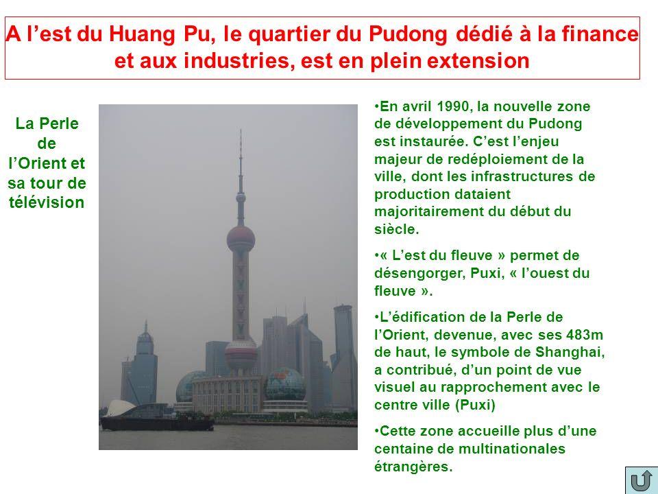 A l'est du Huang Pu, le quartier du Pudong dédié à la finance