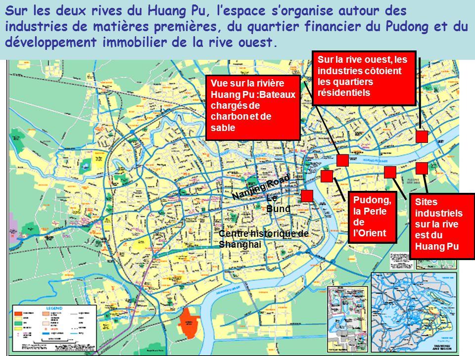 Sur les deux rives du Huang Pu, l'espace s'organise autour des industries de matières premières, du quartier financier du Pudong et du développement immobilier de la rive ouest.