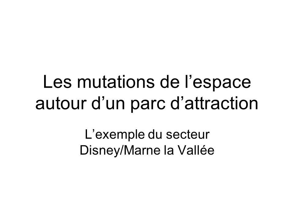 Les mutations de l'espace autour d'un parc d'attraction