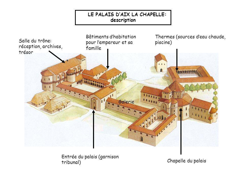 LE PALAIS D'AIX LA CHAPELLE: description